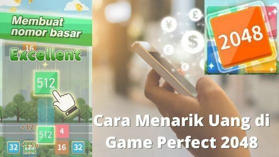 Cara Menarik Uang Di Game Perfect 2048 7693a