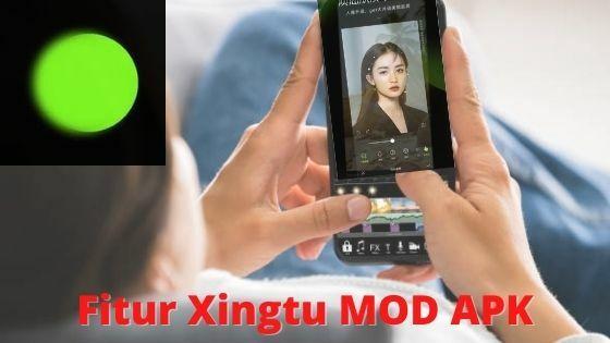 Fitur Xingtu MOD APK 3eb58