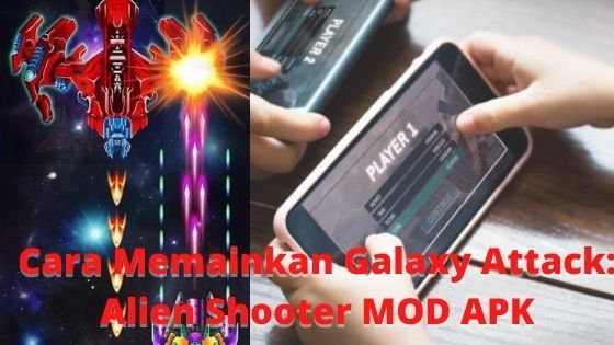 Cara Memainkan Galaxy Attack Alien Shooter MOD APK 3183f