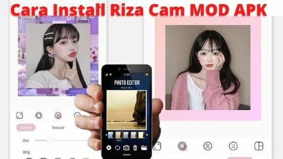 Cara Install Riza Cam MOD APK 62a85