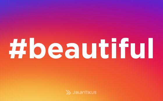 Hashtag Instagram Paling Populer Beautiful 40e19