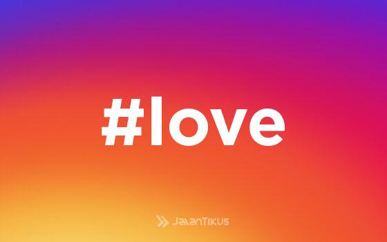 Hashtag Instagram Paling Populer Love 37ec7