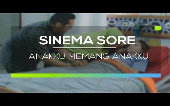 Judul Sinetron Indonesia Paling Kocak Anakku Memang Anakku 8c4d3