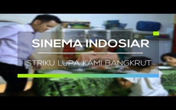 Judul Sinetron Indonesia Paling Kocak Istriku Lupa Kami Bangkrut Fdaeb