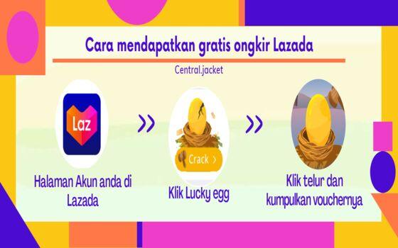 Cara Mendapatkan Gratis Ongkir Di Lazada Lewat Lucky Egg De930