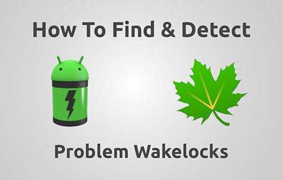 cara-menghemat-baterai-android-wakelocks