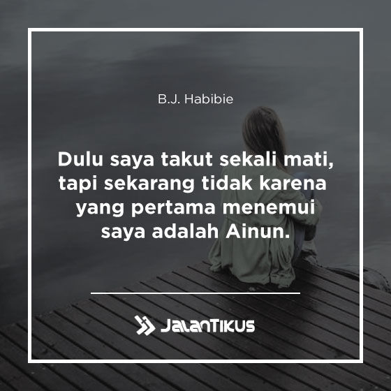 Quotes Bj Habibie 01 8ca9d