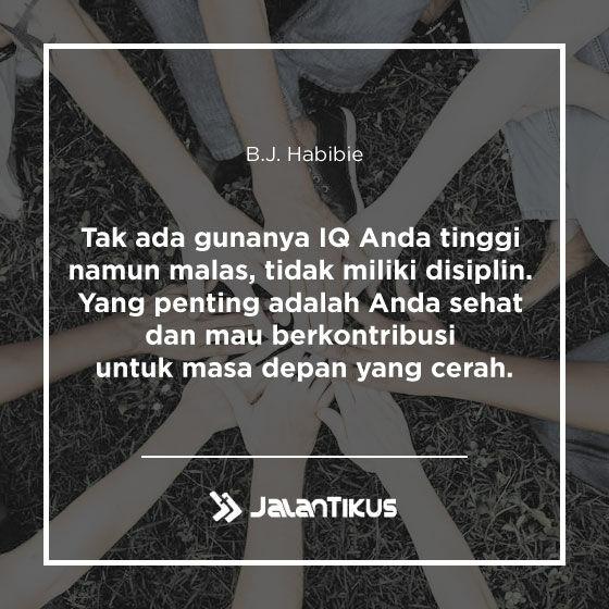 Quotes Bj Habibie 09 E50d8