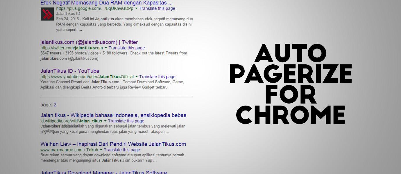 Auto Pagerize, Cara Otomatis untuk Berpindah Antar Halaman di Google Chrome