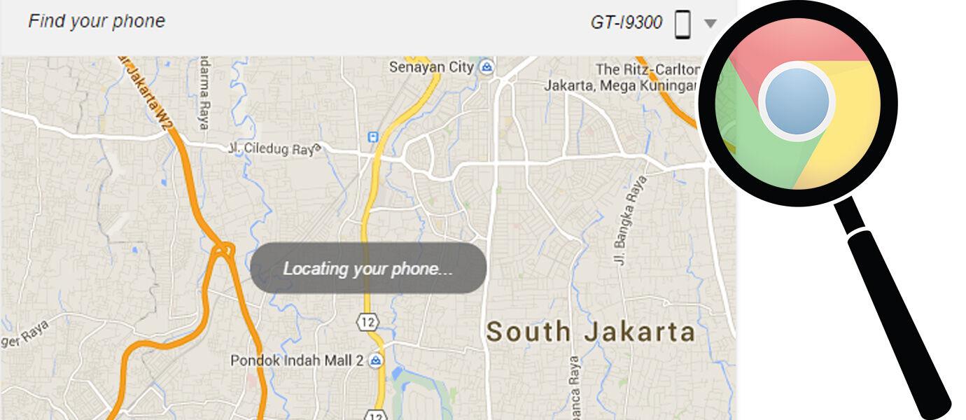 Cara Cepat Menemukan Android yang Hilang dengan Google Chrome