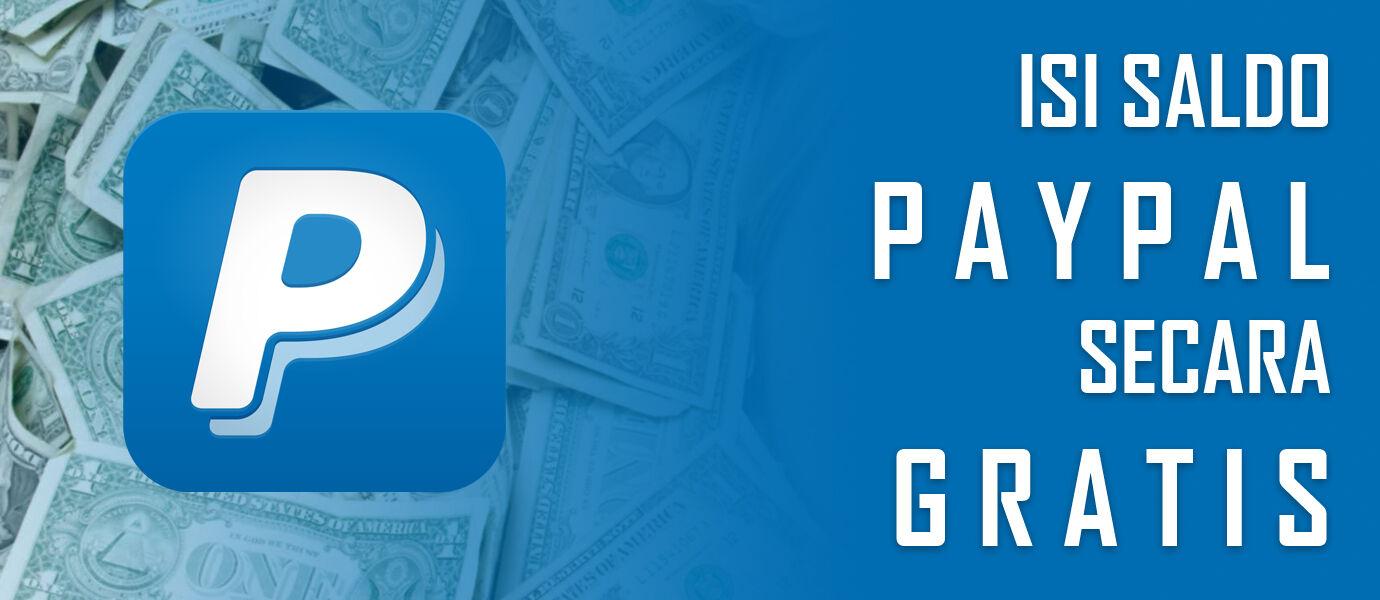 Begini Cara Isi Saldo PayPal Kamu Secara Gratis