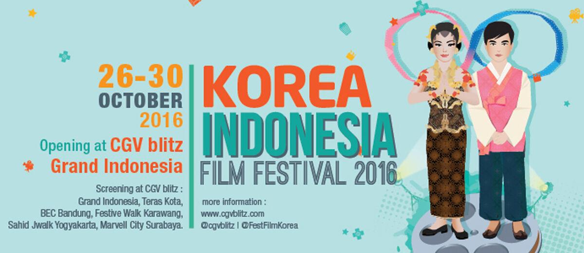 Jangan Lewatkan Acara Seru 'Korea Indonesia Film Festival 2016' Ya!