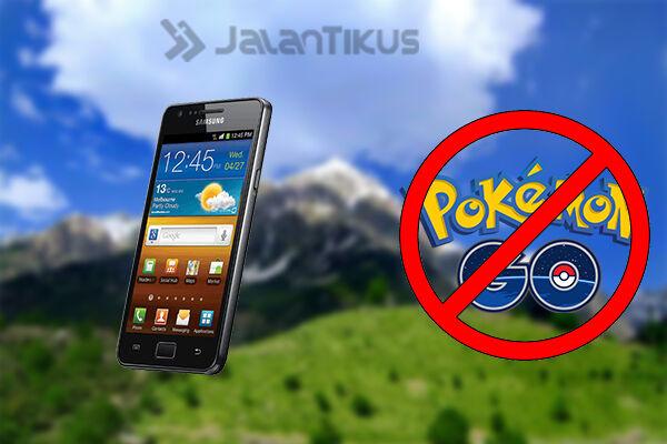 Smartphone Android Tidak Bisa Main Pokemon Go 2