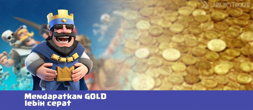 Cara Agar Lebih Cepat Mendapatkan Gold di Clash Royale
