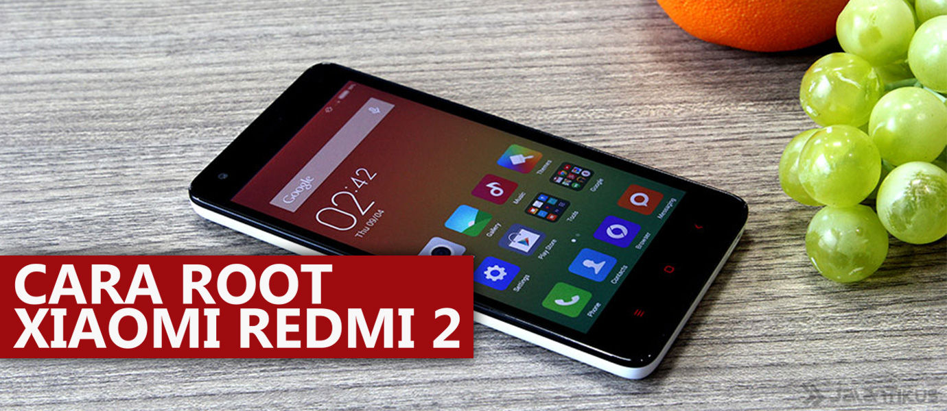 Cara Root Xiaomi Redmi 2 dan Install Custom CWM Recovery