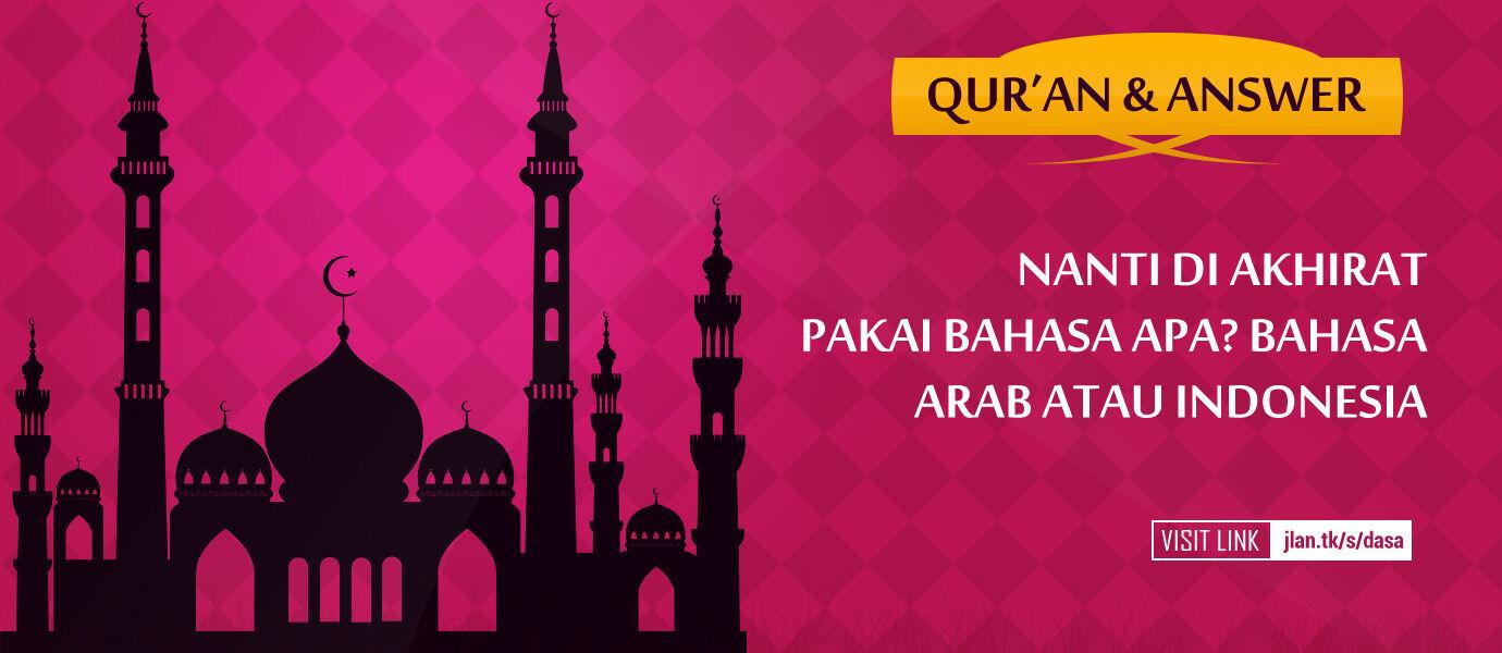 Ustadz Jaka: Nanti di Akhirat, Wajib Pakai Bahasa Arab?
