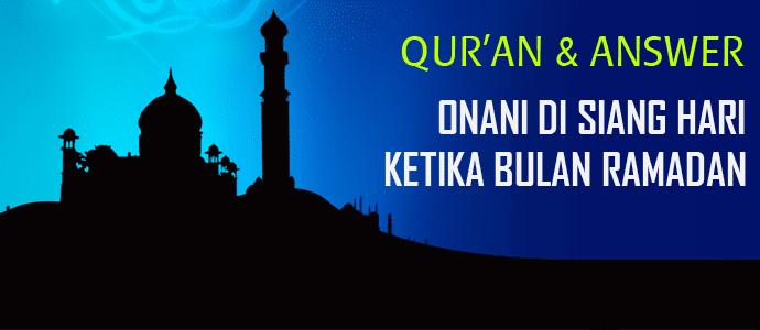 Ustadz Jaka: Onani Siang Hari di Bulan Ramadan