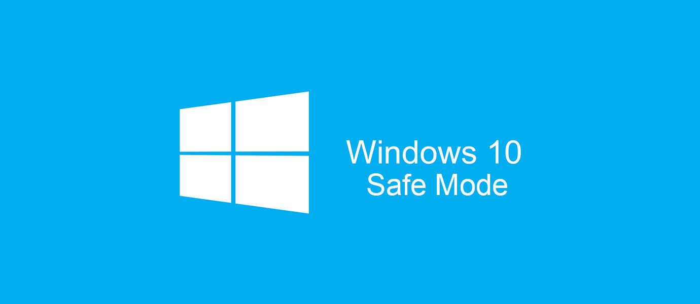 how to start laptop in safe mode windows 10