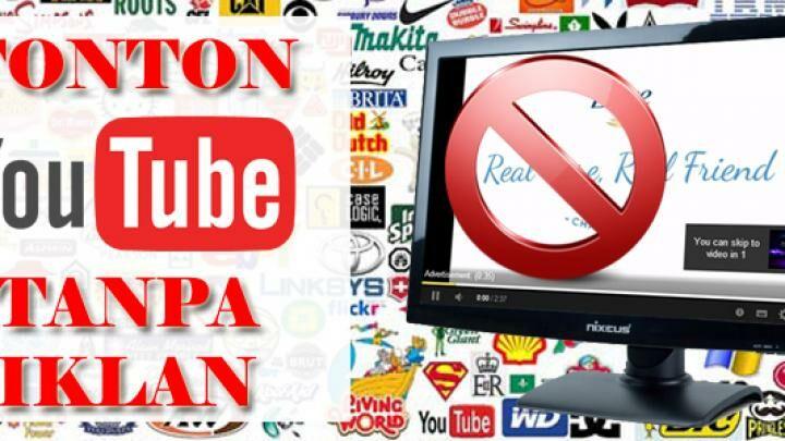 Tonton Video Youtube Tanpa Iklan Dan Tanpa Plug Ins Jalantikus