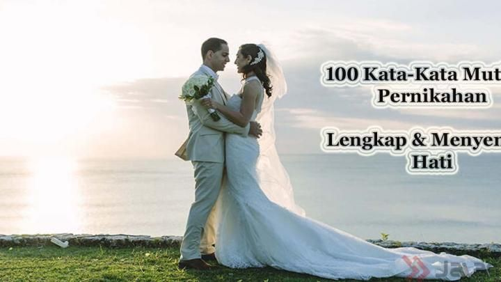 100 Kata Kata Mutiara Pernikahan Terlengkap Jalantikus