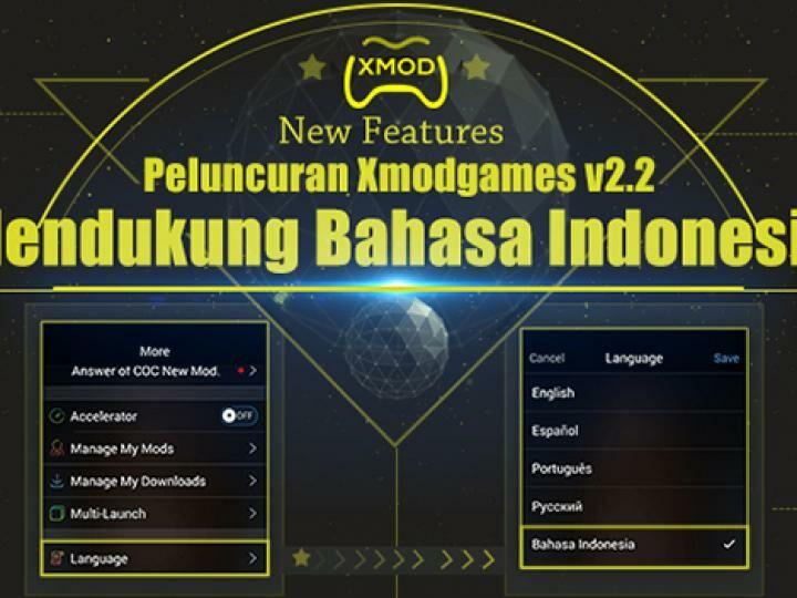 Update Xmodgames Kini Menyediakan Bahasa Indonesia Serta