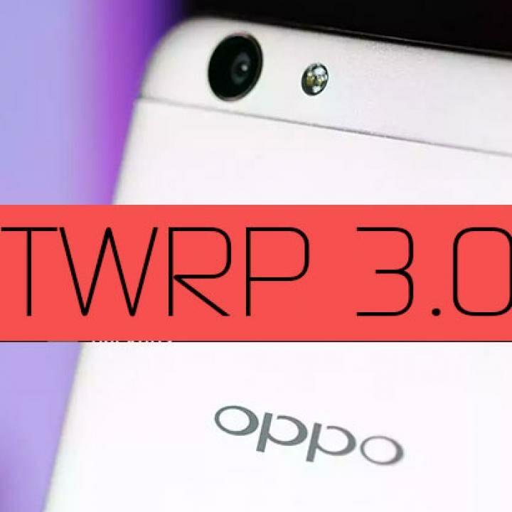 Kabar Gembira! TWRP 3 0 3-0 Kini Tersedia Untuk OPPO F1s