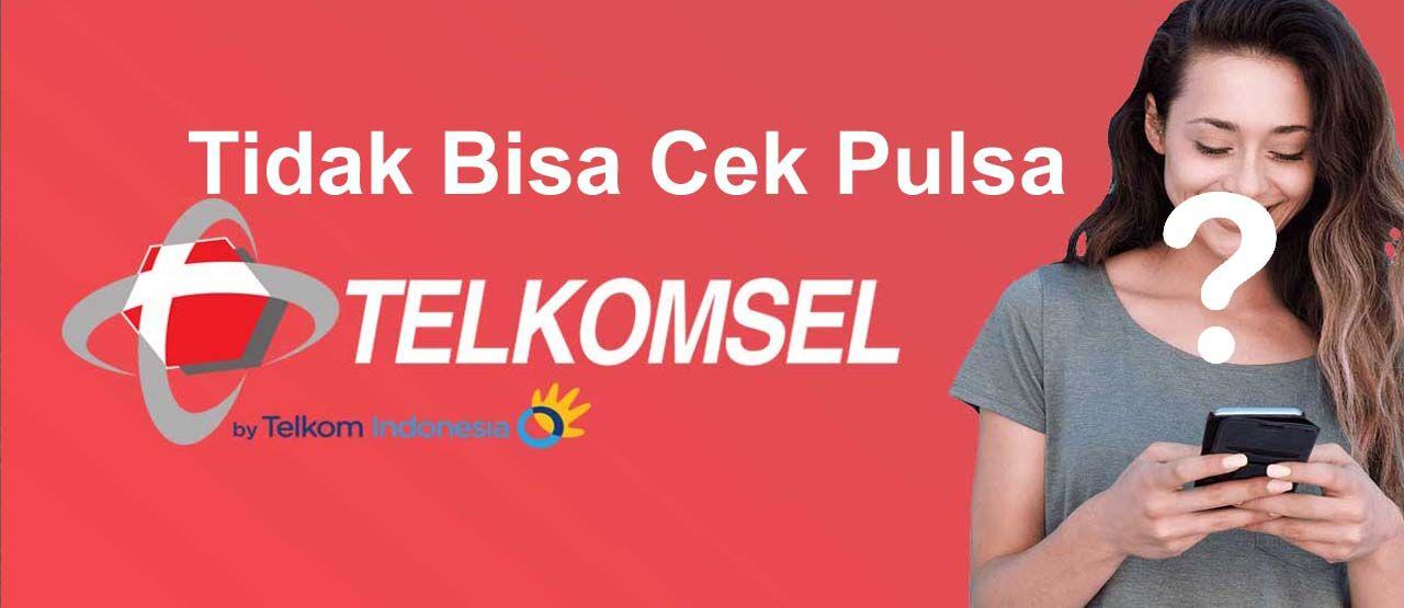 Cara Mengatasi Tidak Bisa Cek Pulsa Telkomsel B4e9a